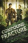 Compound Fracture: Book Three in The Locker Nine Series
