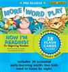 Now I'm Reading! Pre-Reader More Word Play