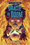 Oracle of Doom: The Library: Book 3