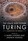 The Once and Future Turing: Computing the World