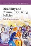 Cambridge Disability Law and Policy Series: Disability and Community Living Policies