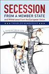 Secession from a Member State and Withdrawal from the European Union: Troubled Membership