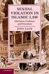 Sexual Violation in Islamic Law: Substance, Evidence, and Procedure