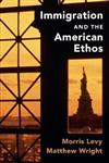 Immigration and the American Ethos