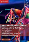Panorama hispanohablante 2 Teacher's Resource with Cambridge Elevate: Spanish ab initio for the IB Diploma
