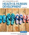 Key Concepts in VCE Health and Human Development Units 1&2 3E & eBookPLUS