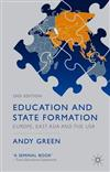 Education and State Formation: Europe, East Asia and the USA