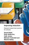 Improving Induction: Research Based Best Practice for Schools