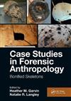 Case Studies in Forensic Anthropology: Bonified Skeletons