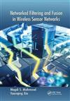 Networked Filtering and Fusion in Wireless Sensor Networks