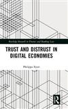Trust and Distrust in Digital Economies