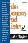 Paths to Contemporary French Literature: Volume 2