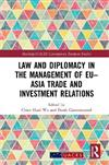 Law and Diplomacy in the Management of EU-Asia Trade and Investment Relations