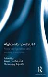 Afghanistan Post-2014: Power Configurations and Evolving Trajectories