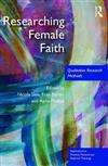 Researching Female Faith: Qualitative Research Methods