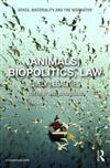 Animals, Biopolitics, Law: Lively Legalities