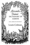 Alexander Dumas Dictionary Of Cuisine