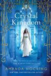 Crystal Kingdom: The Kanin Chronicles (from the World of the Trylle)