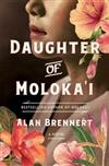 Daughter of Moloka'I: A Novel
