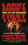 Larry Bond's First Team: Soul of the