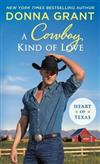 A Cowboy Kind of Love: Heart of Texas