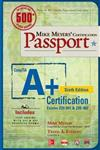 Mike Meyers' CompTIA A+ Certification Passport, Sixth Edition (Exams 220-901 & 220-902)