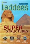 Ladders Science 4: Super Structures (on-level)