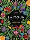 Zaitoun - Recipes from the Palestinian Kitchen