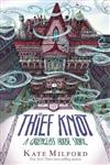 Thief Knot: A Greenglass House Story