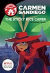 Carmen Sandiego: Sticky Rice Caper (Graphic Novel)