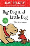 Big Dog and Little Dog Tales of Adventure (GLR Level 1)