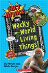 The Wacky World of Living Things! (Fact Attack #1), Volume 1: Plants and Animals