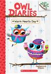 Warm Hearts Day: A Branches Book (Owl Diaries #5), Volume 5