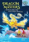 Search for the Lightning Dragon: Branches Book (Dragon Masters #7) (Library Edition), Volume 7