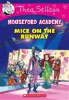 Thea Stilton Mouseford Academy #12: Mice on the Runway