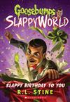 Goosebumps SlappyWorld: #1 Slappy Birthday to You