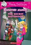 Thea Stilton Mouseford Academy #14: The Secret Notebook