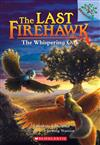 The Whispering Oak: A Branches Book (the Last Firehawk #3), Volume 3