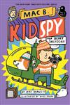 Top Secret Smackdown (Mac B., Kid Spy #3)