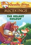 Geronimo Stilton Micekings #6: Helmet Holdup