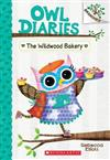 The Wildwood Bakery: A Branches Book (Owl Diaries #7), Volume 7