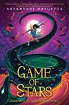 Game of Stars (Kiranmala and the Kingdom Beyond #2), Volume 2