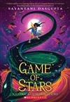 The Game of Stars (Kiranmala and the Kingdom Beyond #2), Volume 2