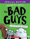 The Bad Guys in Do-You-Think-He-Saurus?!: Special Edition (the Bad Guys #7), Volume 7