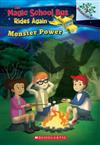 Monster Power: Exploring Renewable Energy: A Branches Book (the Magic School Bus Rides Again), Volume 2: Exploring Renewable Energy