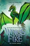 The Poison Jungle (Wings of Fire, Book 13), Volume 13