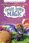 The Big Shrink (Upside-Down Magic #6), Volume 6