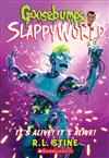 Goosebumps SlappyWorld #7: It's Alive! It's Alive!
