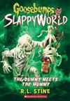 Goosebumps SlappyWorld #8: The Dummy Meets the Mummy!
