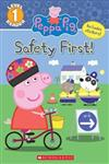 The Safety First! (Peppa Pig: Level 1 Reader)